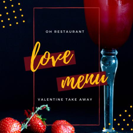 Love Menu Valentijn Menu Oh Restaurant